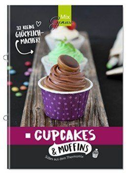 Thermomix®-Rezepte Cupcakes und Muffins Thermomix®-Kochbuch