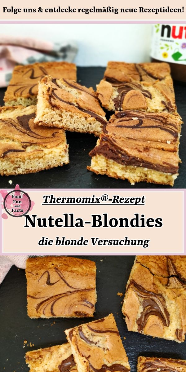 Nutella®-Blondies Thermomix Rezept Pin